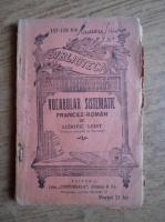 Anticariat: Ludovic Leist - Vocabular sistematic francez roman (1910)