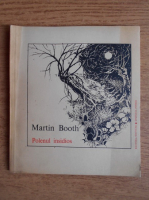 Anticariat: Martin Booth - Polenul insidios
