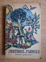 Mesterul Manole. Balade populare