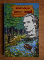 Anticariat: Mihai Eminescu - Poezii. Proza
