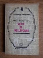Anticariat: Mihail Sadoveanu - Carte de intelepciune