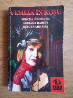 Anticariat: Mircea Nedelcu - Femeia in rosu
