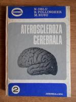 Anticariat: N. Oblu - Ateroscleroza cerebrala. Aspecte neurologice si neurochirurgicale