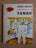 Anticariat: Patrick Andrew - Tanar
