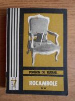 Anticariat: Ponson du Terrail - Rocambole. Dramele Parisului (volumul 2)