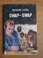 Anticariat: Richard Canal - Swap-Swap