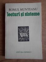 Romul Munteanu - Lecturi si sisteme