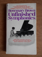 Anticariat: Rosemary Brown - Unfinished symphonies