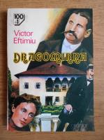 Anticariat: Victor Eftimiu - Dragomirna