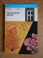 Anticariat: Alexandru Marin - Cinematografia aplicata (volumul 2)