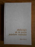 Anticariat: Anthologie de la poesie populaire roumaine