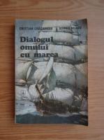 Cristian Craciunoiu, Alfred Neagu - Dialogul omului cu marea