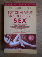 Anticariat: David Reuben - Tot ce ai vrut sa stii despre sex, dar ti-a fost teama sa intrebi