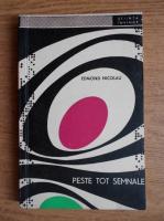 Anticariat: Edmond Nicolau - Peste tot semnale