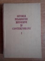 Florica Neagoe - Istoria filozofiei moderne si contempotane (volumul 1)