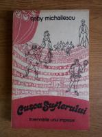 Anticariat: Gaby Michailescu - Cusca suflerului. Insemnarile unui impresar