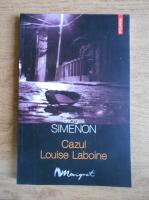 Georges Simenon - Cazul Louise Laboine