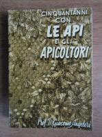 Giacomo Angeleri - Cinquant'anni con le api e gli apicoltori