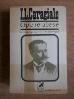 Anticariat: I.L.Caragiale - Opere alese. Nuvele si schite (volumul 1)