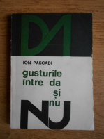 Anticariat: Ion Pascadi - Gusturile intre da si nu