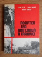Anticariat: Lucian Trita - Noaptea cea mai lunga a Craiovei