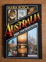 Maria Rosca - Australia, tara contrastelor
