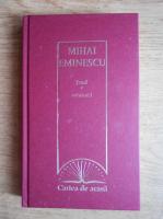 Anticariat: Mihai Eminescu - Proza (volumul 1)