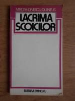 Mircea Ionescu-Quintus - Lacrima scoicilor