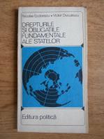 Nicolae Ecobescu - Drepturile si obligatiile fundamentale alte statelor