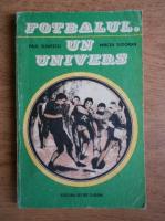 Anticariat: Paul Slavescu - Fotbalul, un univers