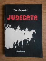 Titus Popovici - Judecata