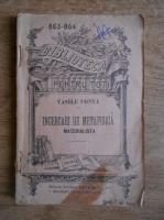 Vasile Conta - Incercari de metafisica materialista (1910)
