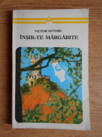Anticariat: Victor Eftimiu - Insir-te margarite