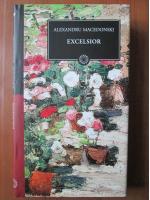 Anticariat: Alexandru Macedonski - Excelsior