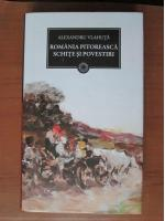 Anticariat: Alexandru Vlahuta - Romania pitoreasca. Schite si povestiri