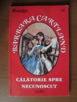 Anticariat: Barbara Cartland - Calatorie spre necunoscut