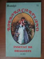 Barbara Cartland - Insetat de dragoste