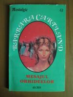 Anticariat: Barbara Cartland - Mesajul orhideelor
