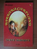 Anticariat: Barbara Cartland - Nunta nedorita