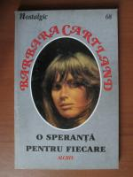 Barbara Cartland - O speranta pentru fiecare