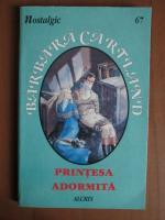 Barbara Cartland - Printesa adormita