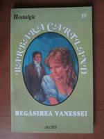 Anticariat: Barbara Cartland - Regasirea Vanessei
