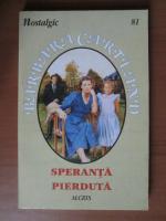 Barbara Cartland - Speranta pierduta