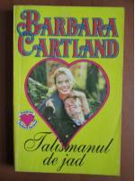 Barbara Cartland - Talismanul de jad