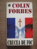 Colin Forbes - Crucea de foc