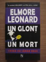 Anticariat: Elmore Leonard - Un glont un mort