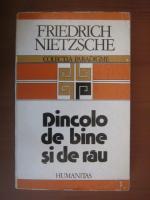 Anticariat: Friedrich Nietzsche - Dincolo de bine si de rau