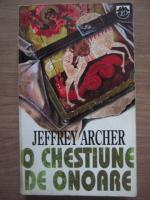 Jeffrey Archer - O chestiune de onoare