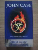 Anticariat: John Case - Intaiul calaret al Apocalipsei