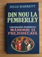Anticariat: Julia Barrett - Din nou la Pemberley
